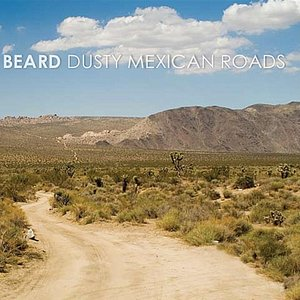 Image for 'Dusty Mexican Roads'