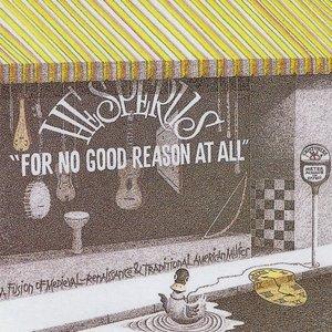 Imagen de 'For No Good Reason at All'