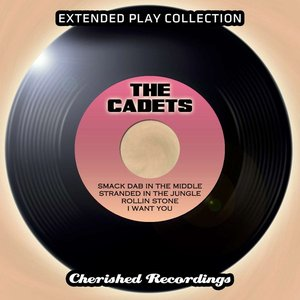 Image for 'The Cadets - The Extended Play Collection, Vol. 89'