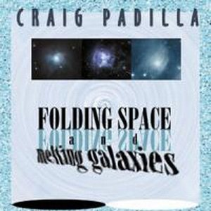 Image for 'Folding Space and Melting Galaxies'