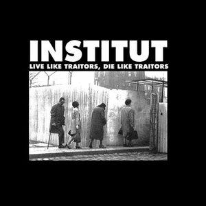 Image for 'Live Like Traitors, Die Like Traitors'