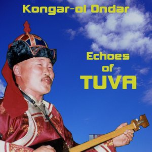Image for 'Echoes Of Tuva'