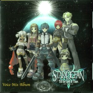 Image for 'Star Ocean: Till the End of Time: Voice Mix Album'