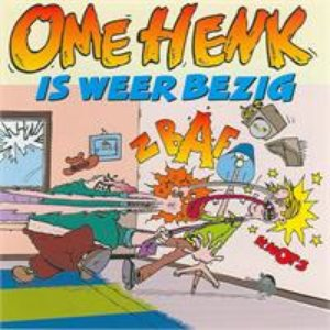 Image for 'Ome Henk is weer bezig'