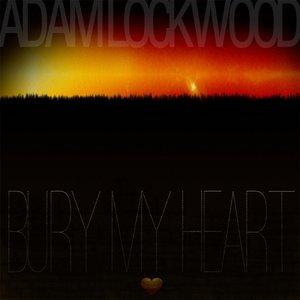 Image for 'Bury My Heart'