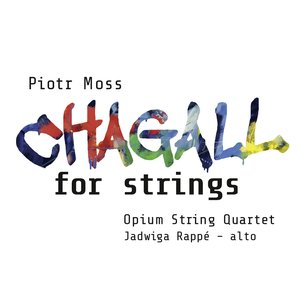 Image for 'Moss: Chagall for Strings'