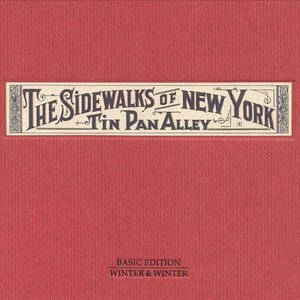 Image for 'The Sidewalks Of New York: Tin Pan Alley'