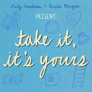 Image for 'Take It, It's Yours'