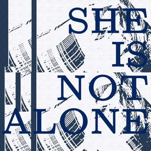 Image for 'She is not alone'