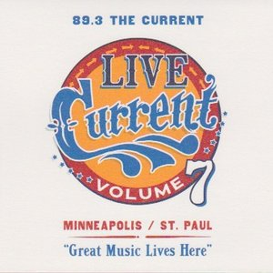 Image pour '89.3 The Current: Live Current, Volume 7'