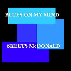 Image for 'Blues On My Mind'