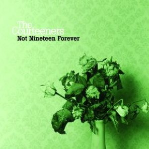 Image for 'Not Nineteen Forever'