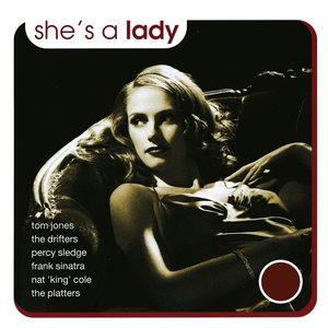 Image for 'She's a Lady - Songs Celebrating the Beauty of a Woman'