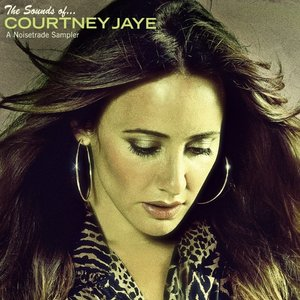 Image for 'The Sounds of Courtney Jaye'