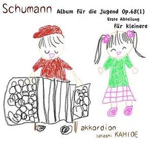 Imagem de 'Schumann Album fur die Jugend Op.68(1) Erste Abteilung fur kleinere'