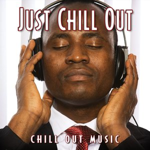 Image for 'Just Chill Out'