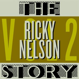 Image for 'The Ricky Nelson Story, Vol. 2'