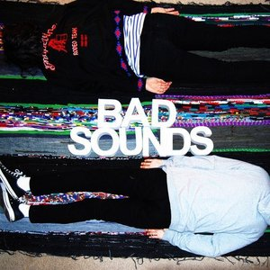 Image for 'Bad Sounds'