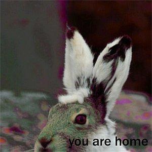 Imagem de 'You Are Home'