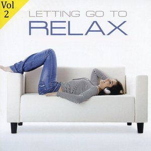 Image for 'Letting Go To Relax Volume 2'
