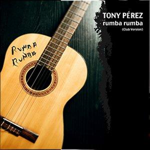 Imagen de 'Tony Pérez - Rumba Rumba'