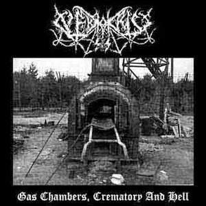Image for 'Gas Chambers, Crematory and Hell'