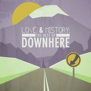 Immagine per 'Love & History: The Best Of Downhere'