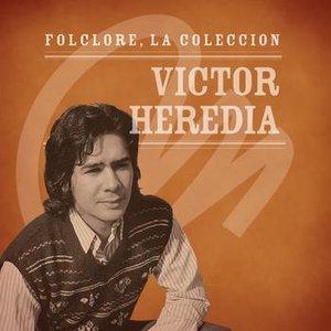 Image for 'Folclore - La Colección - Victor Heredia'