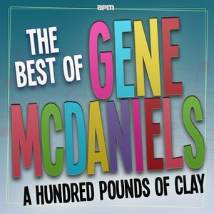 Image for 'A Hundred Pounds of Clay  - The Best Of'