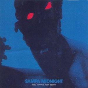 Image for 'Sampa Midnight - Isso Não Vai Ficar Assim'