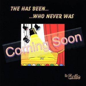 Image for 'Coming Soon - The Has Been Who Never Was'
