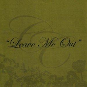 Immagine per 'Leave Me Out'