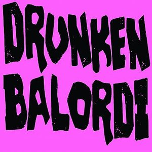 Image for 'Drunken Balordi'