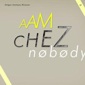 Image for 'Chez Nobody EP'