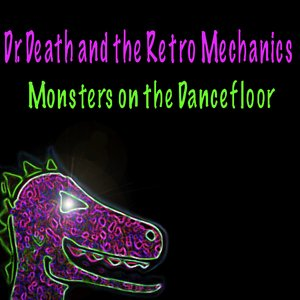 Image for 'Monsters on the Dancefloor'