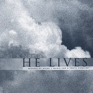 Image for 'I Know He Lives'