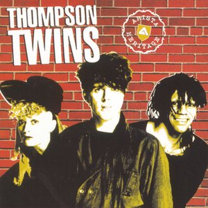 Image for 'Arista Heritage Series: Thompson Twins'