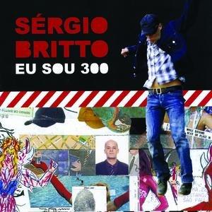 Image for 'Eu Sou 300'