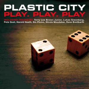 Image for 'Plastic City Play. Play. Play'