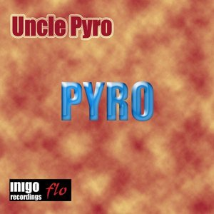 Image for 'Uncle Pyro'