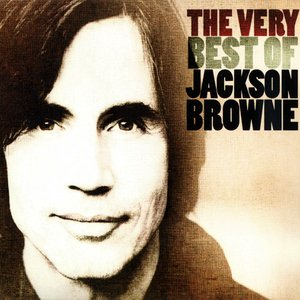 Bild för 'The Very Best of Jackson Browne [Disc 1]'