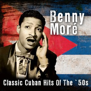 Image for 'Classic Cuban Hits Of The '50s'