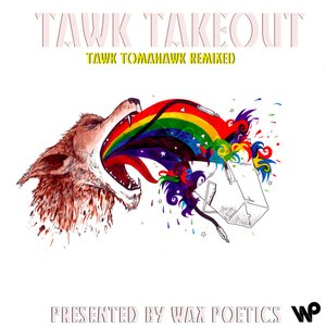Image for 'Tawk Takeout (Tawk Tomahawk Remixed)'