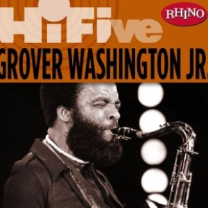 Image for 'Rhino Hi-Five: Grover Washington Jr.'
