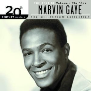 Image for '20th Century Masters: The Millennium Collection-Best Of Marvin Gaye-Volume 1-The 60's'