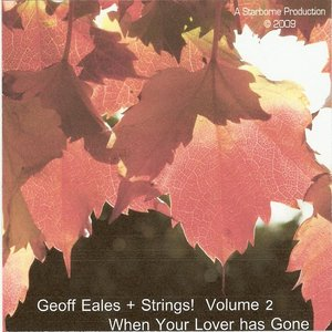 Image for 'Geoff Eales + Strings! When Your Lover Has Gone'