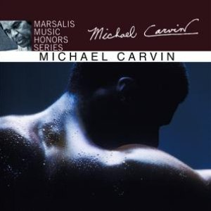 Image for 'Marsalis Music Honors Series: Michael Carvin'