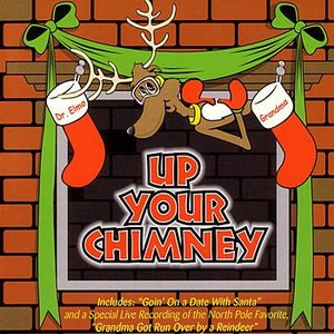 Image for 'Up Your Chimney'