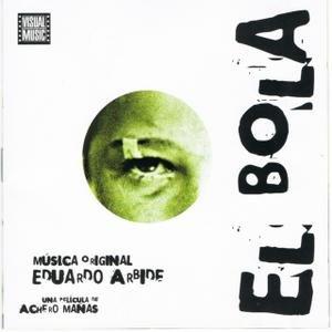 Image pour 'El Bola (Original Motion Picture Soundtrack)'