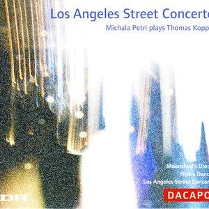 Image for 'Koppel, Thomas: Los Angeles Street Concerto / Moonchild's Dream / Nele's Dances'